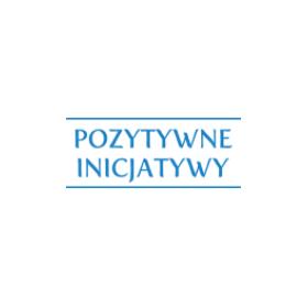 """Praca """"POZYTYWNE INICJATYWY-EDUKACJA"""" sp. z o.o."""